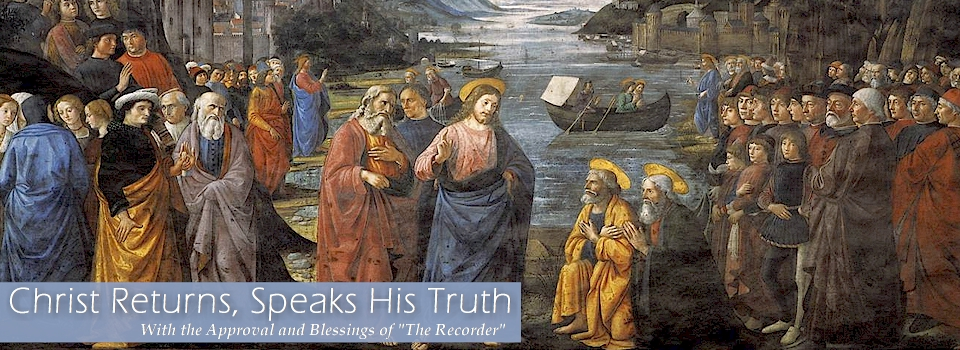 Christ Returns Speaks His Truth